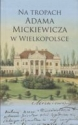 Mickiewicz przemycał złoto?