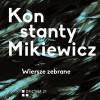 Pierwsze wydanie poezji zebranych Mikiewicza