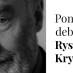 Ponowny debiut Ryszarda Krynickiego
