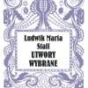 Zapomniany Ludwik Maria Staff