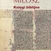 Księgi biblijne Czesława Miłosza
