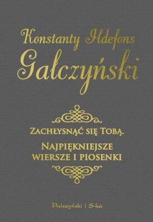 Najpiękniejsze Wiersze I Piosenki Gałczyńskiego