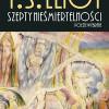 Szepty nieśmiertelności T.S. Eliota