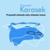 Nowa książka Krzysztofa Karaska